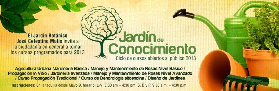 Cursos en el jard n bot nico 2013 formulario de inscrip for Jardin botanico cursos