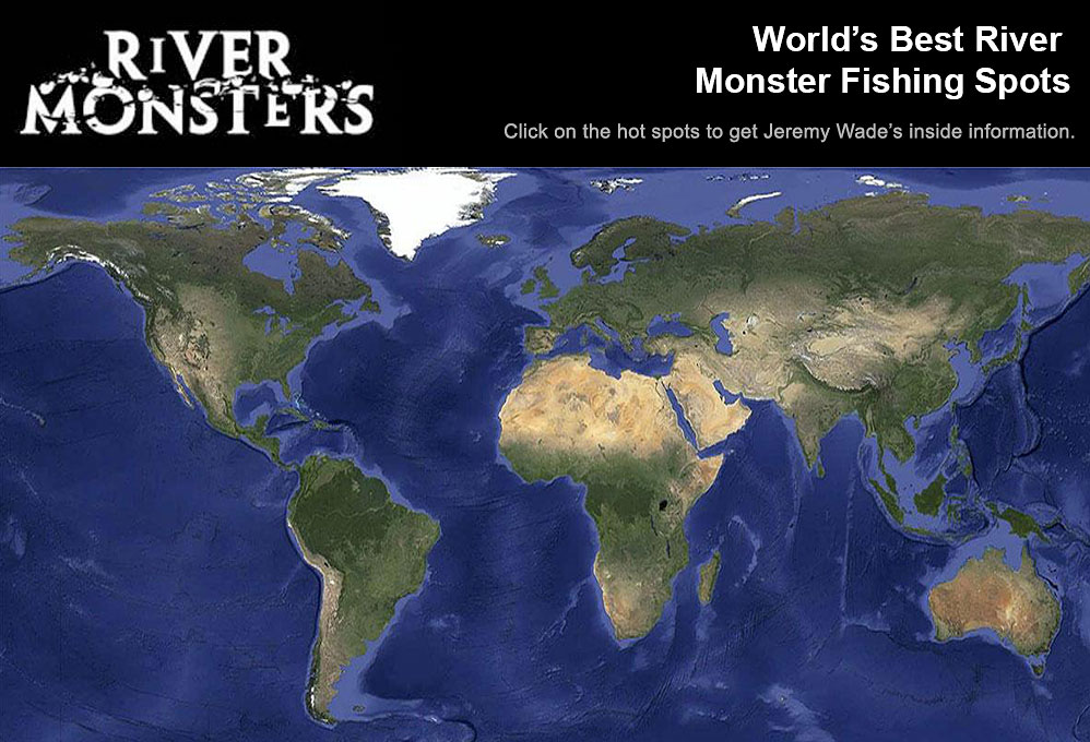 World s best river monster fishing spots river monsters for Best fishing areas near me