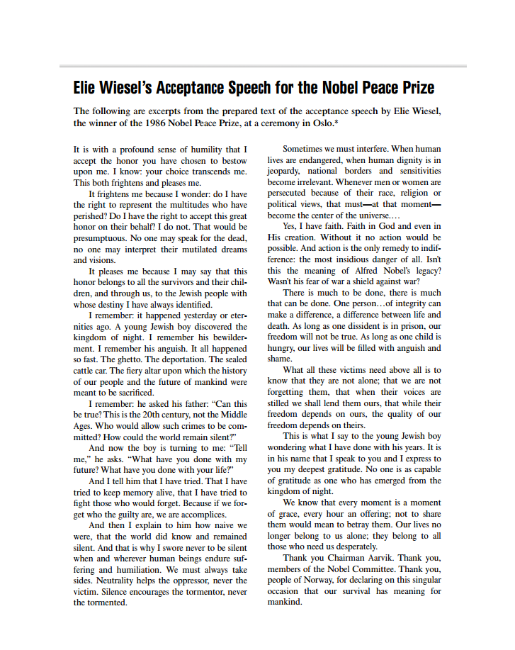 an analysis of elie wiesels nobel peace prize acceptance speech Read elie wiesel's nobel peace prize acceptance speech  isn't this the  meaning of alfred nobel's legacy wasn't his fear of war a shield.