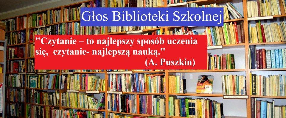 Głos  biblioteki szkolnej
