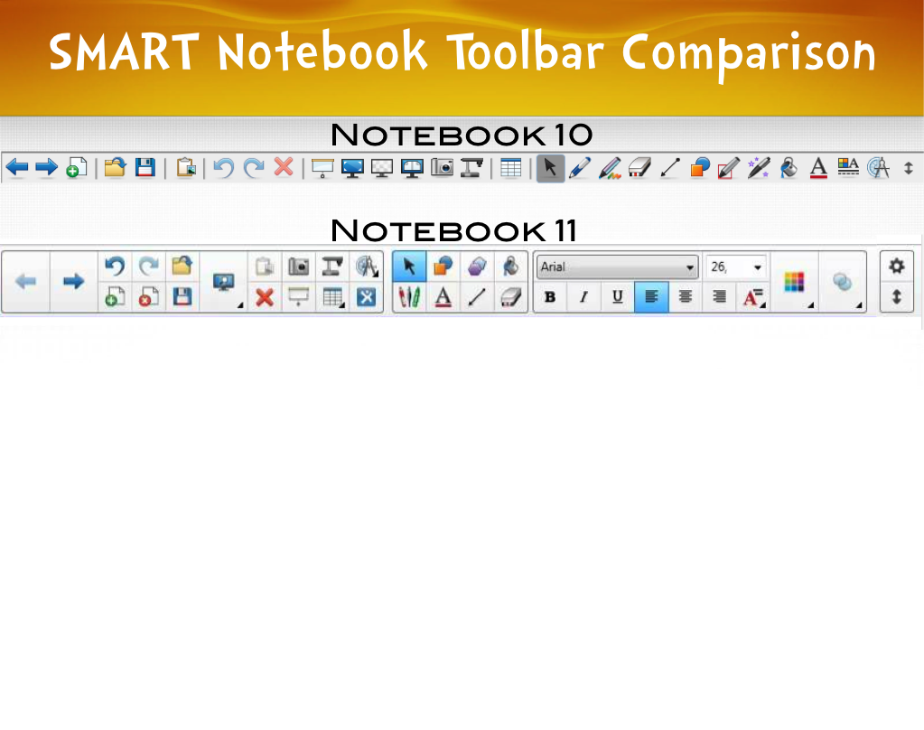 SMART Notebook 10/11 Toolbar Comparsion