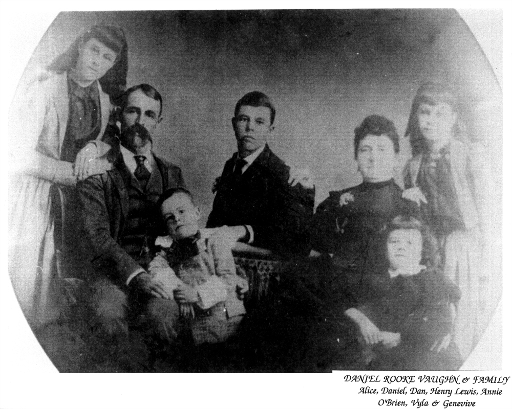 Daniel Rook and Annie Josephine (O'Brien) Vaughan and Family