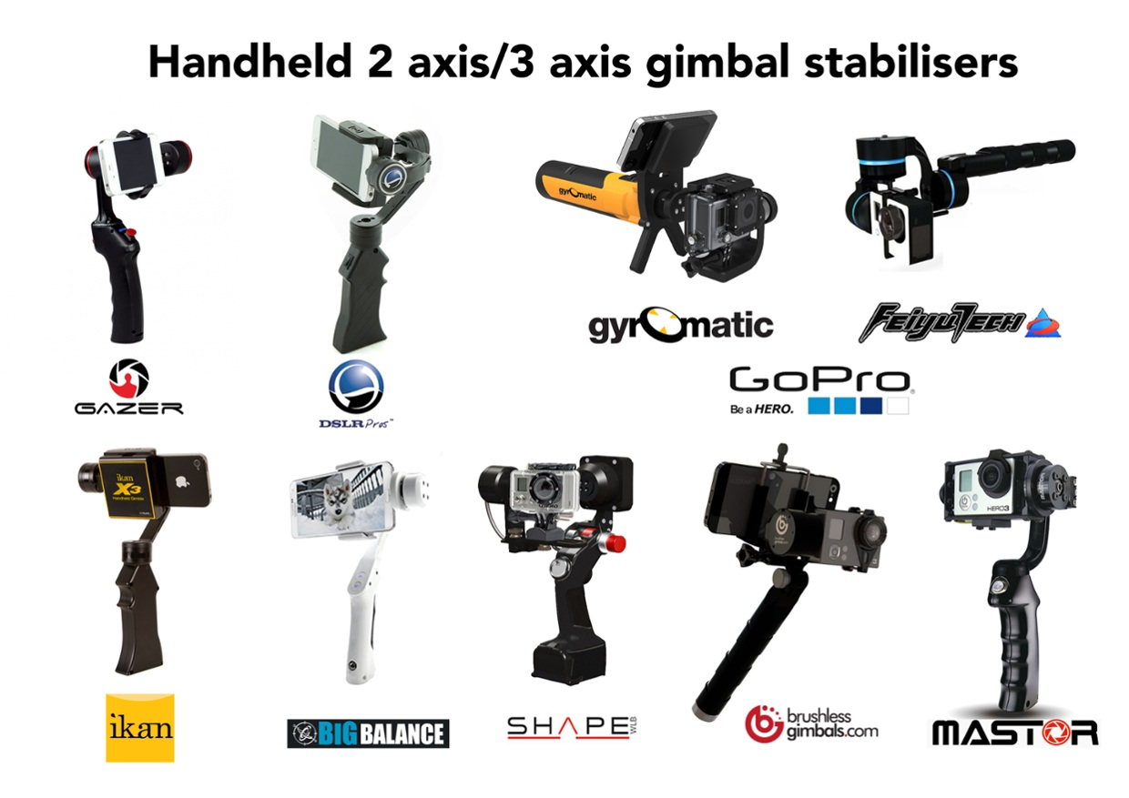 A Selection of Handheld 2 & 3 axis Gimbal Stabilisers