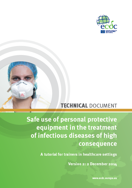 ECDC Tutorial Critical aspects of the safe use of PPE