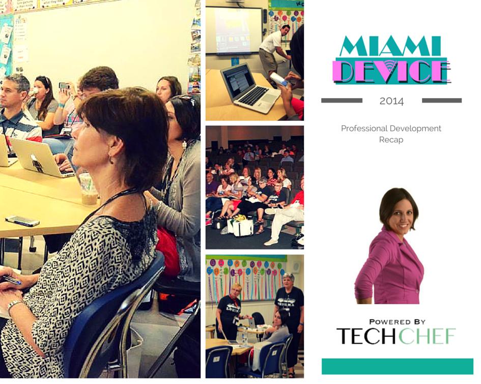 Miami Device 2014 TechChef4u Epic PD Recap