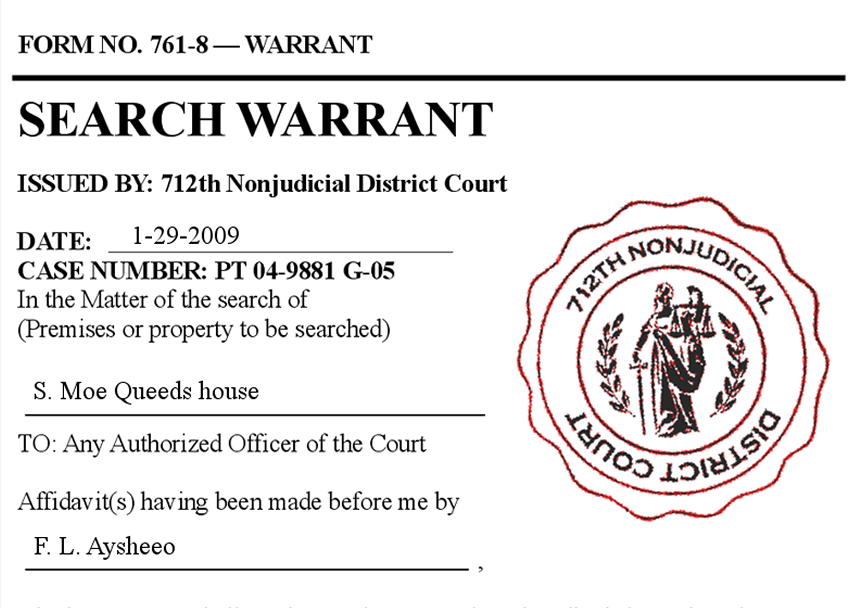 This Is A Search Warrant, Search Warrants Have To Be Give