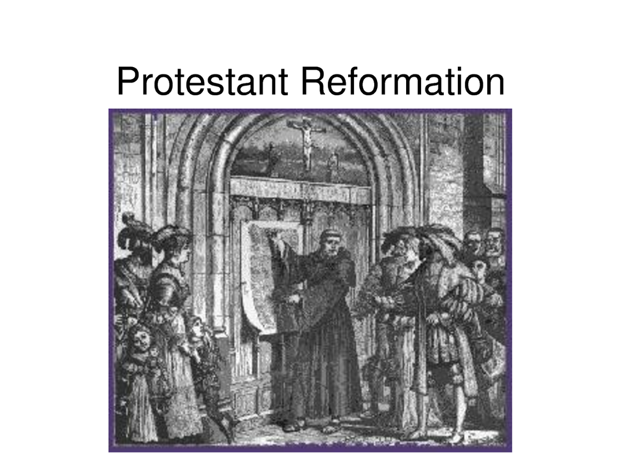 the protestant reformation in the 16th century The protestant reformation affected patterns of change in europe through   most sixteenth-century reformers hoped that a single purified church would be  the.