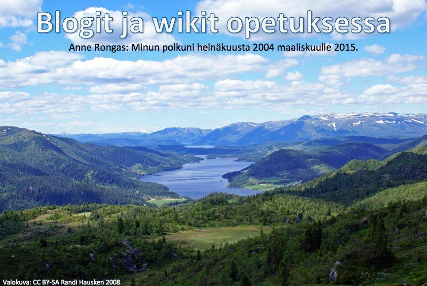 Anne Rongas: polkuni blogien ja wikien opetuskäyttäjänä
