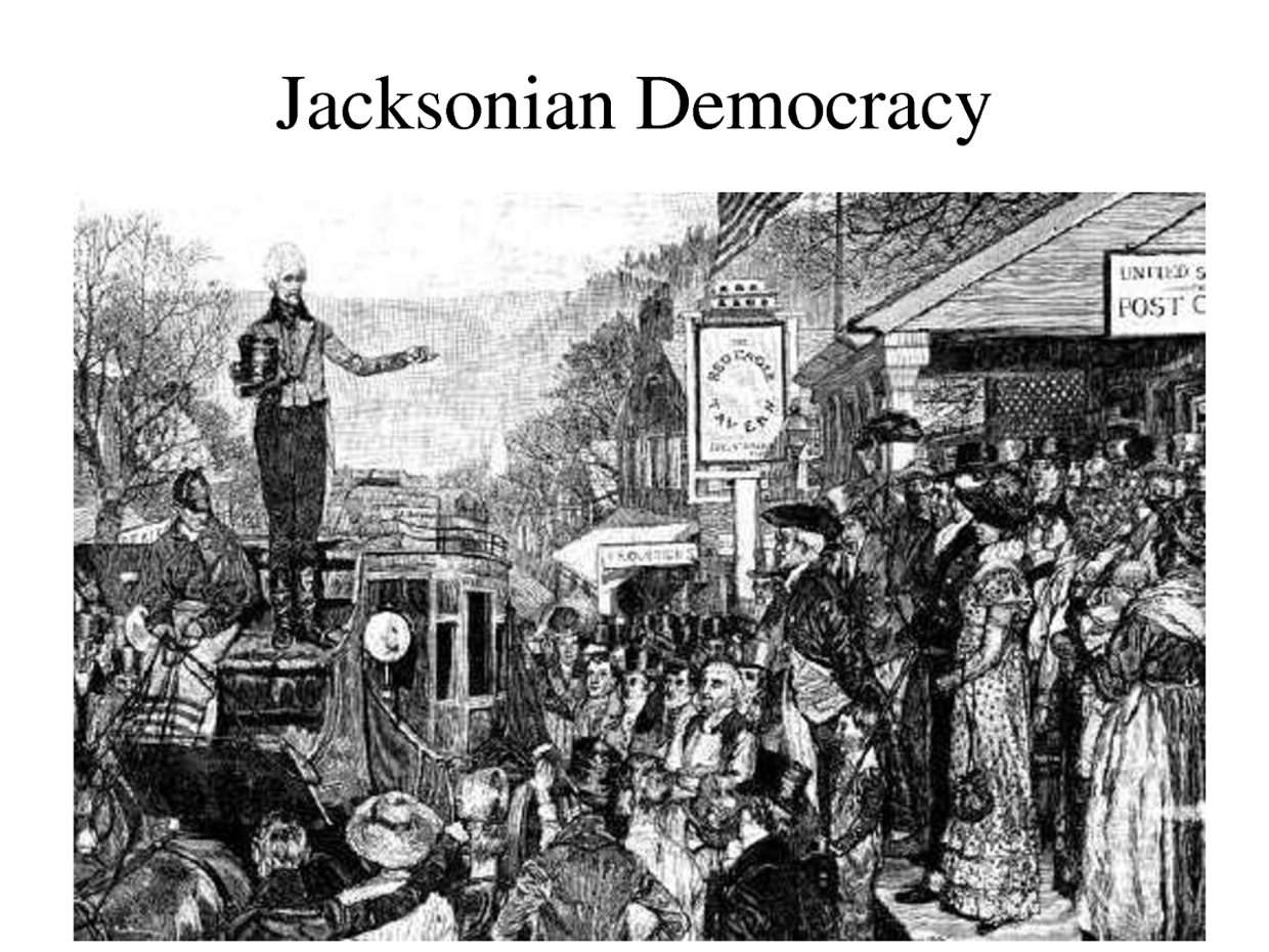 the jacksonian era The jacksonian democracy not only depicted the democratic political revolution led by president andrew jackson but also ushered the epoch.
