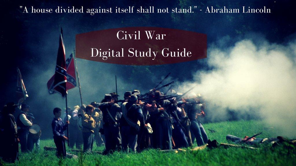 digital civil war study guide thinglink