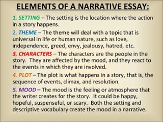What are some elements of a narrative essay what are some