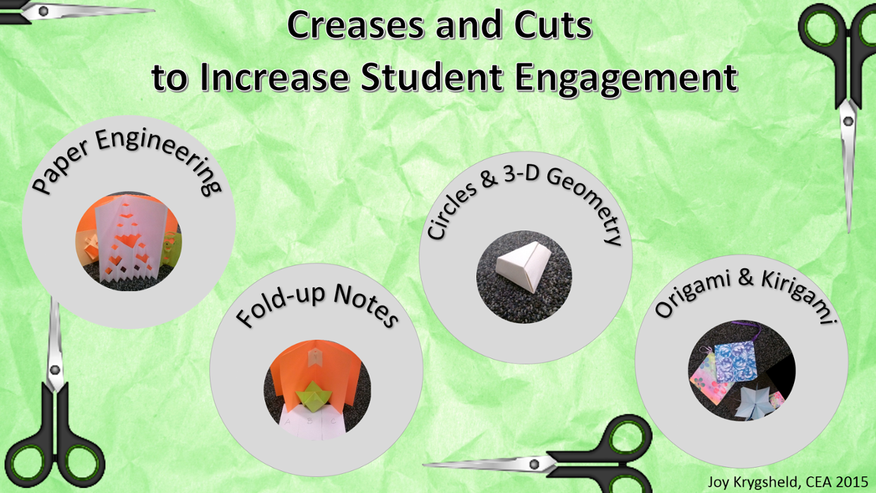 Creases and Cuts to Increase Student Engagement (CEA 2015)
