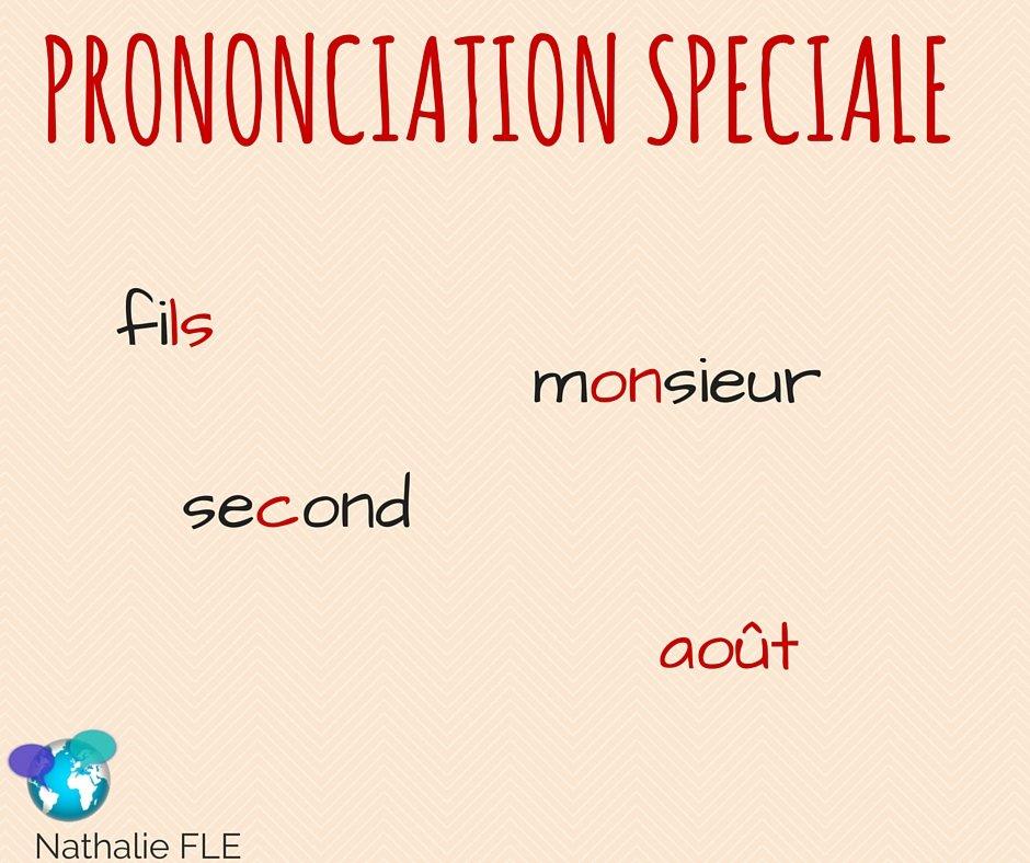 prononciation spéciale