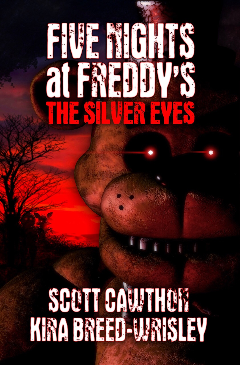 Book Report Five Nights at Freddy s The Silver Eyes