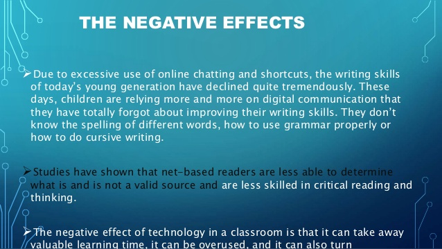 technology affects education essay The effect of technology on education abstract in this argument essay i hope to point out and give some feedback on the pros and cons of the effects of technology on educations.