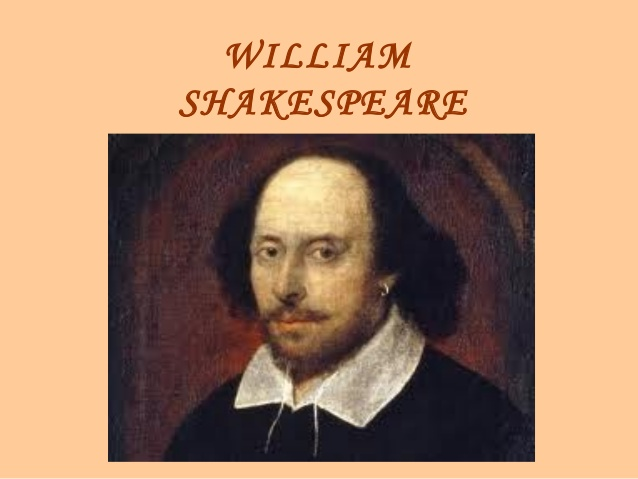 William Shakespeare!