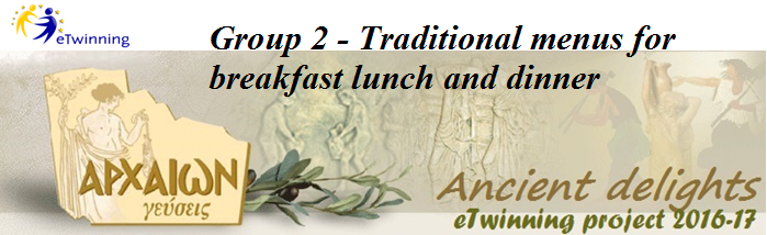 Group 2 - Traditional menus for breakfast lunch and dinner