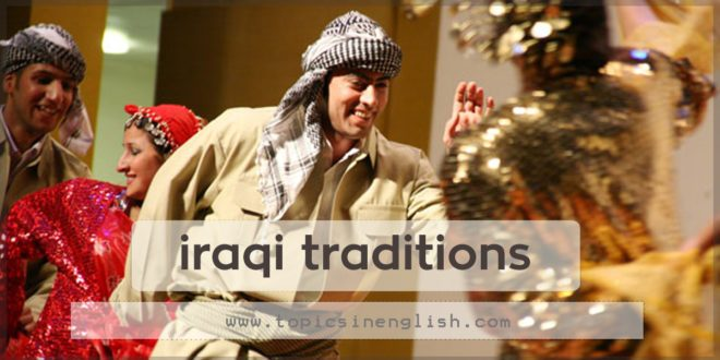 Iraqi Traditions - Topics in English Iraqi Traditions,Tra...