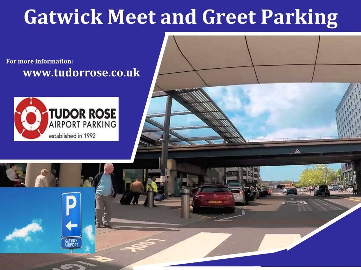 Gatwick Meet And Greet Parking
