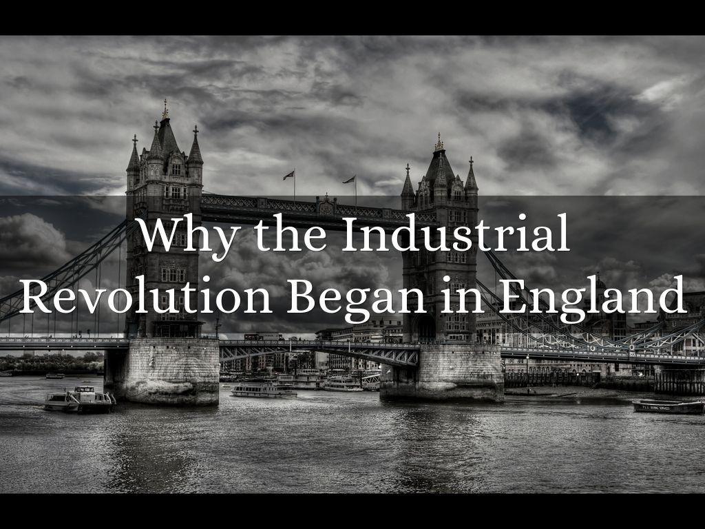 a history of industrial revolution in england Professor jan golinski, review of science, technology and culture in the midlands during the industrial revolution, (review no 923) .